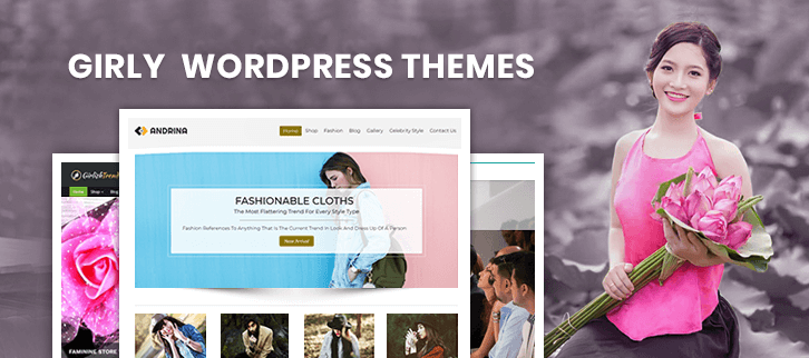 5+ Girly WordPress Themes 2018 (Free and Paid)