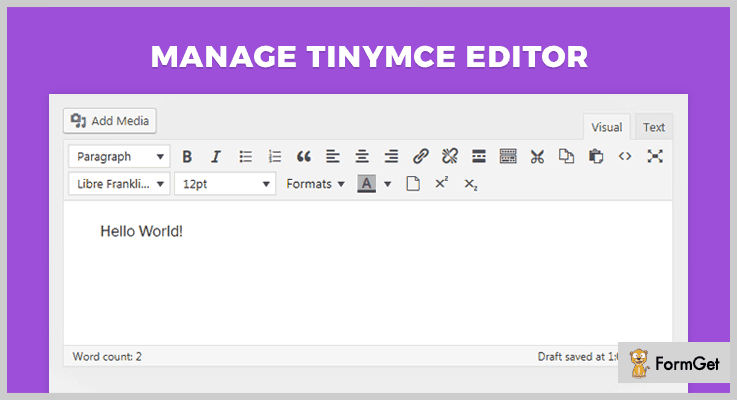 Manage TinyMCE Editor WordPress Text Editor Plugins