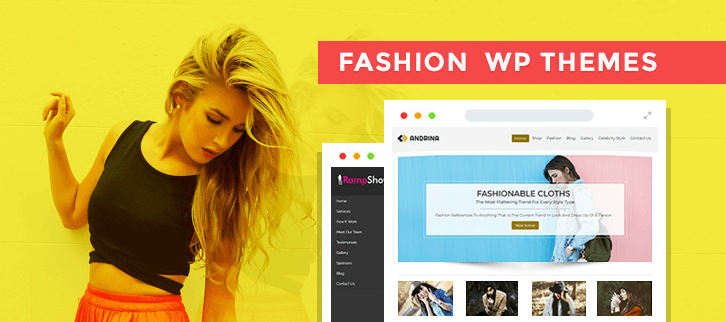 5+ Fashion WordPress Themes 2018 (Free and Paid)