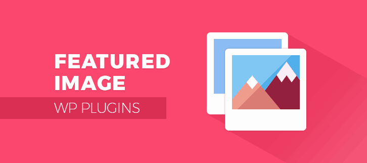 Featured Image WordPress Plugins