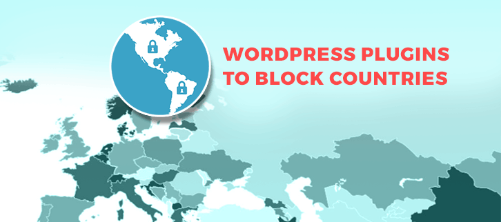 WordPress Plugins To Block Countries