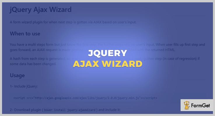 jQuery Ajax Wizard jQuery Form Wizard Plugins