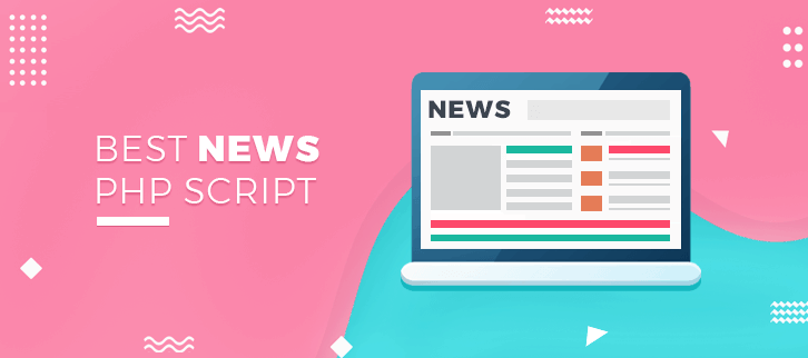 5+ Best Readymade News PHP Script 2018