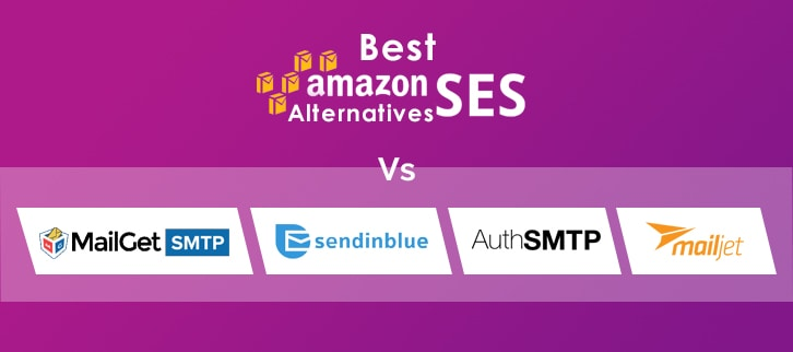 10 Best Amazon SES Alternatives | For High Email Deliverability