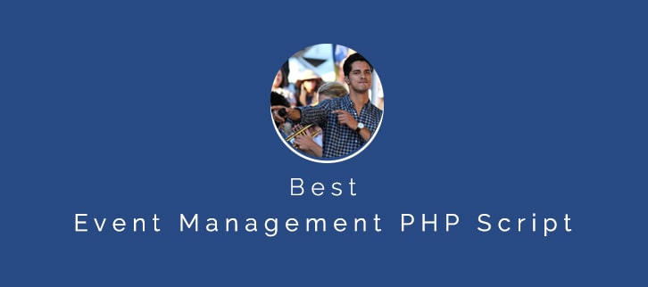 5 Best Event Management PHP Script 2018