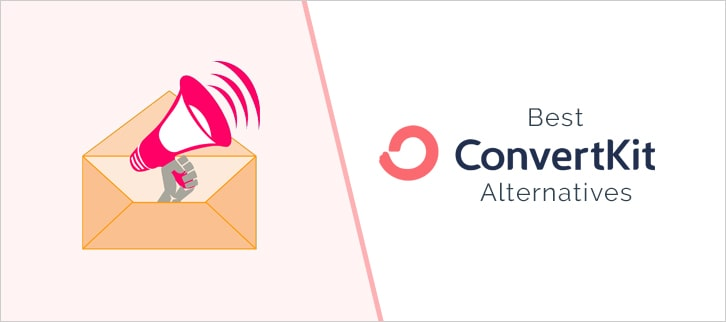 10 Best ConvertKit Alternatives | Low Cost Emailing Services
