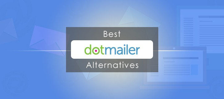 10 Best &  Affordable dotmailer Alternatives