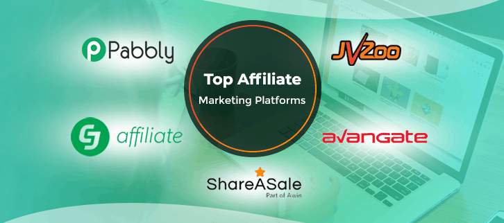 5+ Top Affiliate Marketing Platforms & Networks 2019