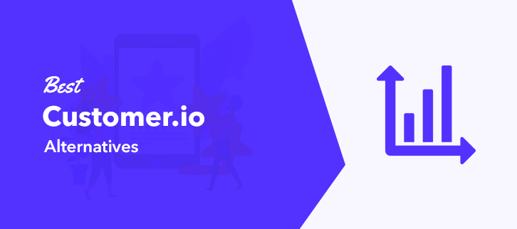 Best Customer.io Alternatives