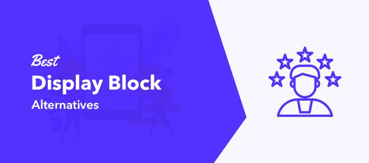 Best Display Block Alternatives