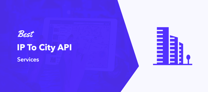 Best IP To City API Services