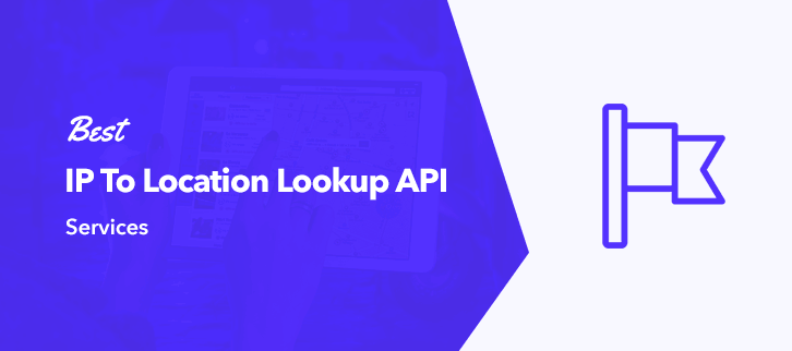Best IP To Location Lookup API Services