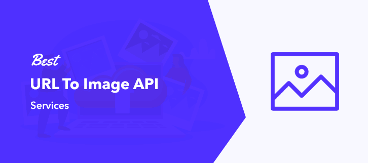 Best URL To Image API Services