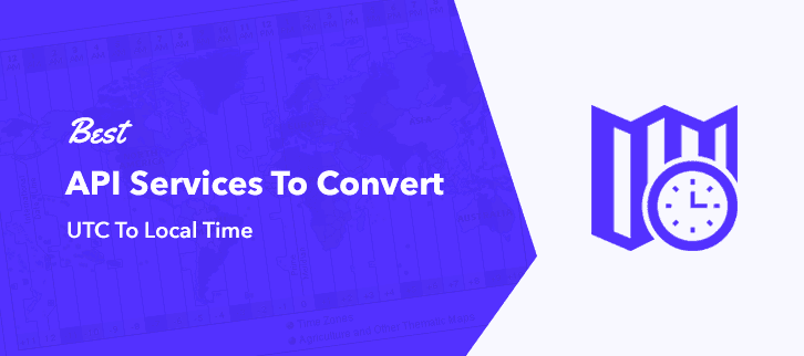 Best API Services To Convert UTC To Local Time