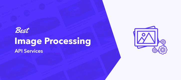 Best Image Processing API Services