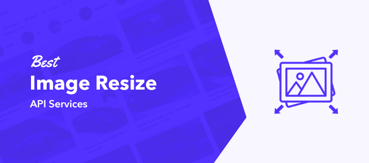 Best Image Resize API Services