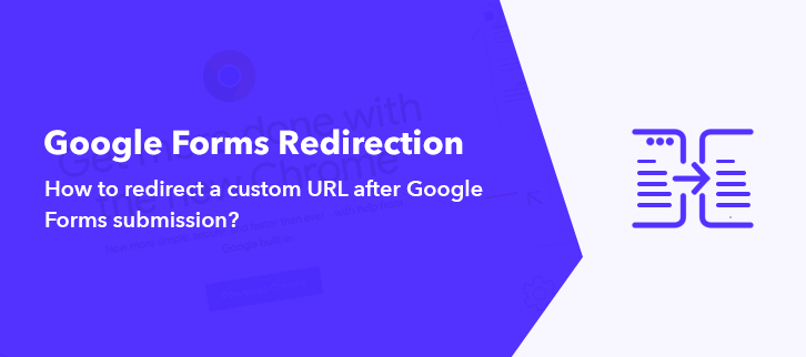 How To Redirect Custom URL After Google Forms Submission?
