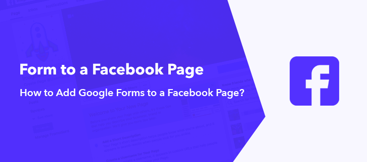 How To Add Google Forms To A Facebook Page?