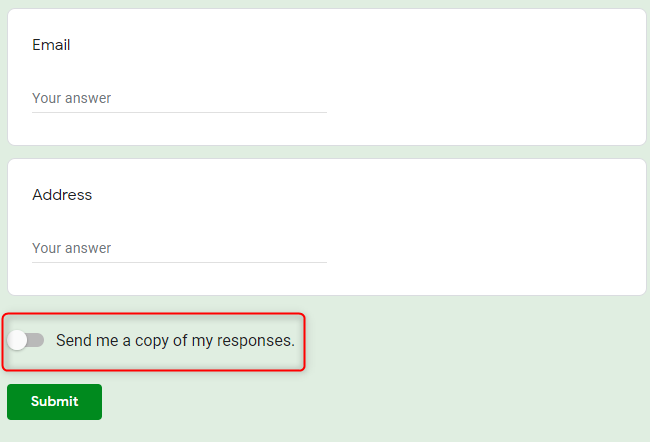 Switch To Get Copy Of Responses - Google Forms