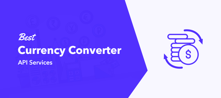 Best Currency Converter API Services