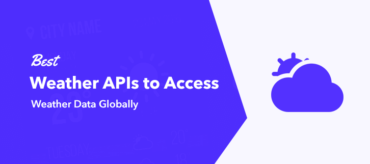 Best Weather APIs to Access Weather Data Globally