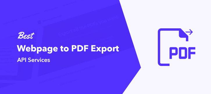 Best Webpage to PDF Export API Services