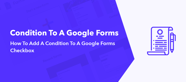 How To Add A Condition To Google Forms Checkbox