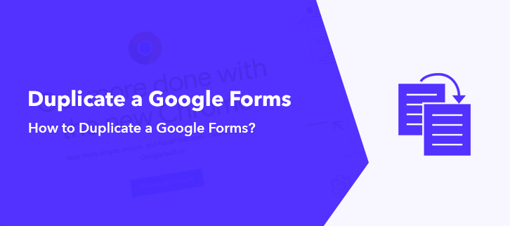 How to duplicate a Google Forms?