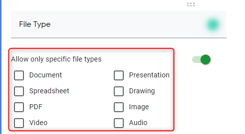 Specify The File Types - Google Forms