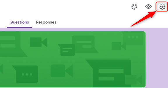 Gear Icon - Google Forms