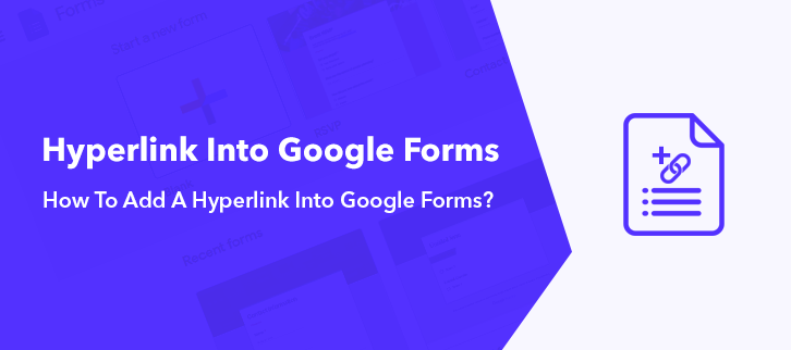 How To Add A Hyperlink Into Google Forms