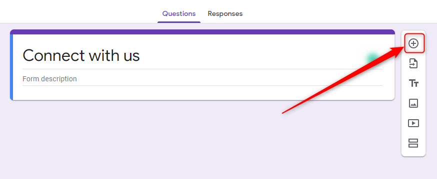 Add Questions In Form - Google Forms