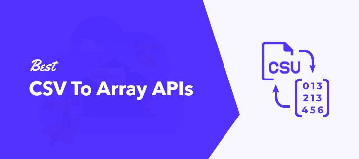 Best CSV To Array APIs