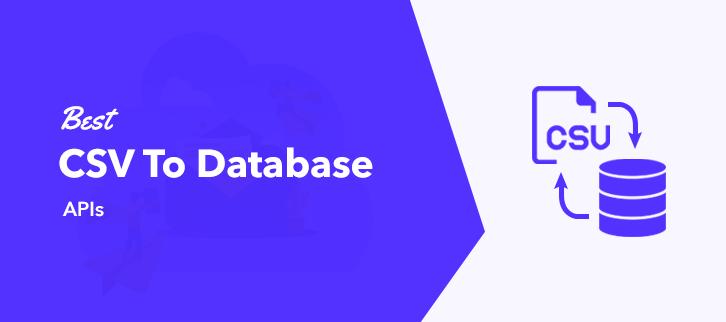 Best CSV To Database APIs
