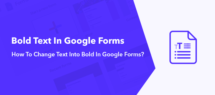 How To Change Text Into Bold In Google Forms