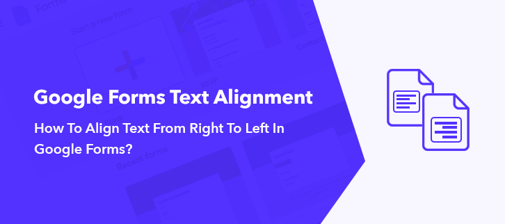 How To Align Text From Right To Left In Google Forms