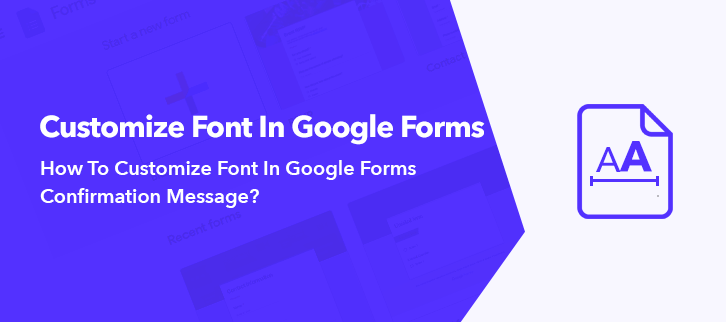 How To Customize Font In Google Forms Confirmation Message