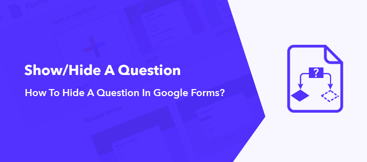 How To Hide A Question In Google Forms