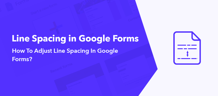 How To Adjust Line Spacing In Google Forms