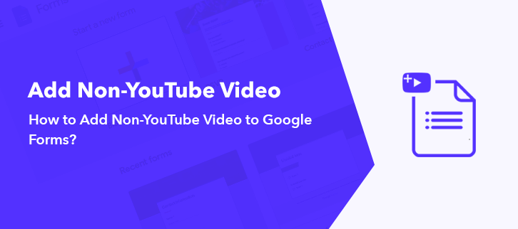 How-To-Add-Non-YouTube-Video-To-Google-Forms