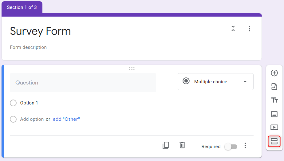 Add Other Sections - Google Forms