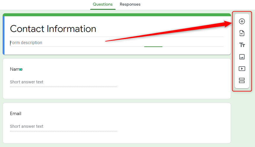 Add Questions In Your From - Google Forms