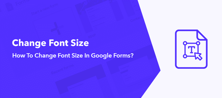 How To Change Font Size In Google Forms