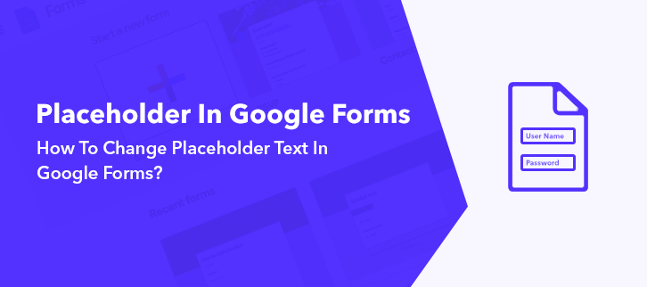 How To Change Placeholder Text In Google Forms