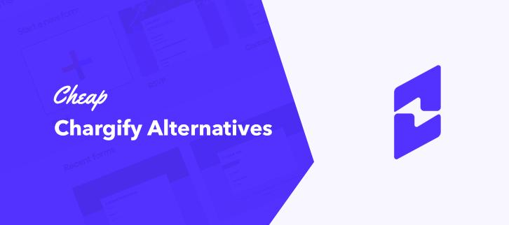 5 Cheap Chargify Alternatives