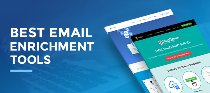 Top Email Enrichment Tools: Personalized Customer Experiences